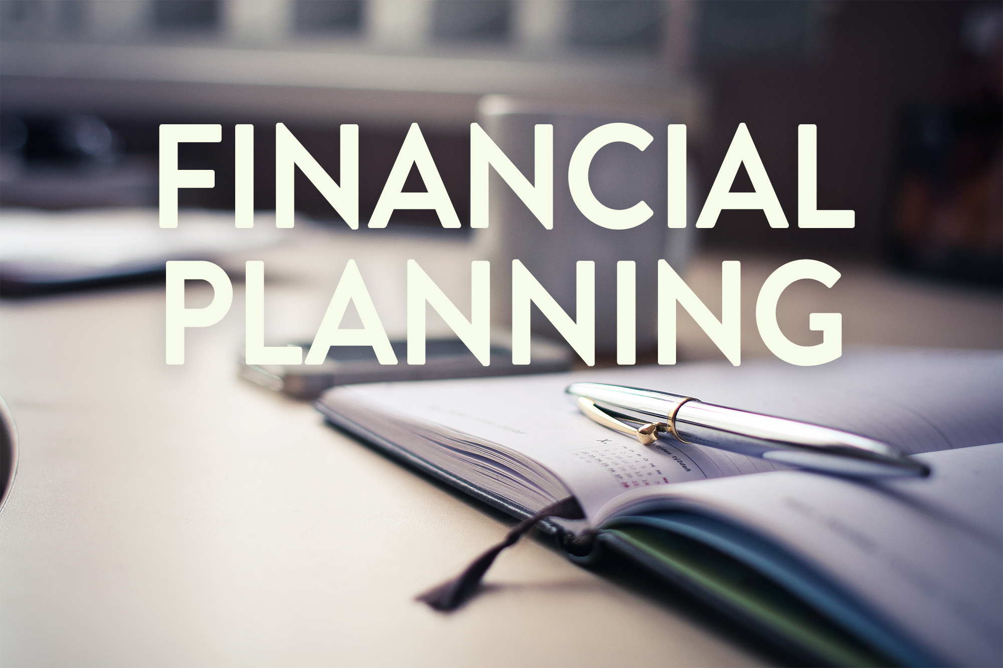 Reasons You Need Financial Planning